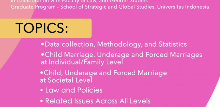 Workshop on Child marriage in Indonesia 27th-29 th April 2017, Universitas Indonesia